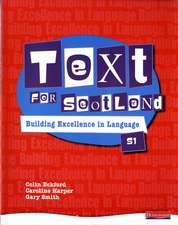 Text for Scotland: Building Excellence in Language Book 1