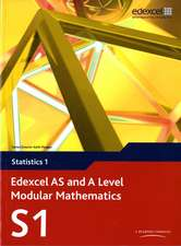 Edexcel AS and A Level Modular Mathematics Statistics 1 S1
