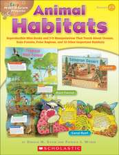 Animal Habitats, Grades 2-3:  Reproducible Mini-Books and 3-D Manipulatives That Teach about Oceans, Rain Forests, Polar Regions, and 12 Other Impor