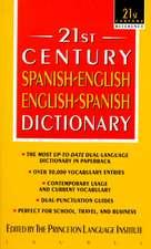 21st Century Spanish/English-English/Spanish Dictionary