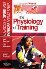 The Physiology of Training: Advances in Sport and Exercise Science series