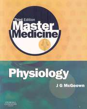 Master Medicine: Physiology: A core text of human physiology with self assessment