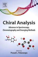 Chiral Analysis: Advances in Spectroscopy, Chromatography and Emerging Methods