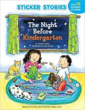 The Night Before Kindergarten [With Sticker(s)]
