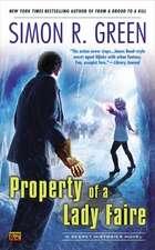 Property of a Lady Faire:  A Secret Histories Novel