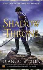 The Shadow Throne:  Book Two of the Shadow Campaigns
