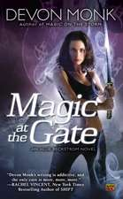 Magic At The Gate: An Allie Beckstrom Novel