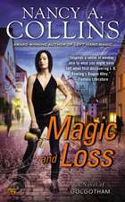 Magic And Loss: A Novel of Golgotham