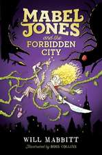 Mabel Jones and the Forbidden City