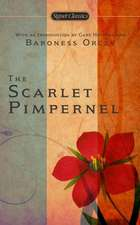 The Scarlet Pimpernel:  Anniversary Edition