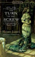 The Turn Of The Screw: And Other Short Novels