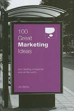 100 Great Marketing Ideas From Leading Companies Around the World