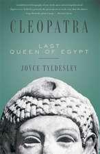 Cleopatra: Last Queen of Egypt