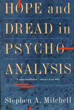 Hope And Dread In Pychoanalysis