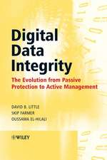 Digital Data Integrity: The Evolution from Passive Protection to Active Management