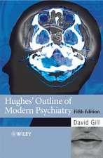 Hughes′ Outline of Modern Psychiatry