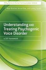 Understanding and Treating Psychogenic Voice Disorder: A CBT Framework