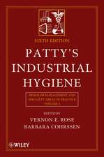 Patty′s Industrial Hygiene: Program Management and Specialty Areas of Practice