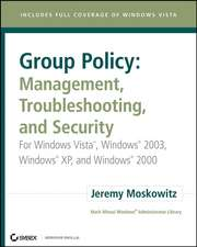 Group Policy:  For Windows Vista, Windows 2003, Windows XP, and Windows 2000