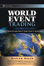 World Event Trading: How to Analyze and Profit from Today′s Headlines