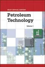 Wiley Critical Content: Petroleum Technology, 2 Volume Set