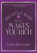 The Little Book That Makes You Rich: A Proven Market–Beating Formula for Growth Investing