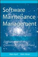 Software Maintenance Management: Evaluation and Continuous Improvement