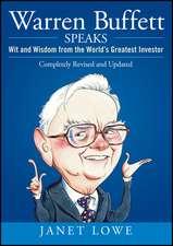 Warren Buffett Speaks: Wit and Wisdom from the World′s Greatest Investor