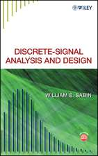 Discrete–Signal Analysis and Design