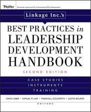 Linkage Inc′s Best Practices in Leadership Development Handbook: Case Studies, Instruments, Training