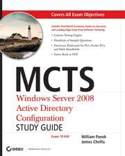 MCTS:  Windows Server 2008 Active Directory Configuration Study Guide [With CDROM]