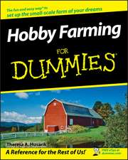 Hobby Farming for Dummies:  A Man of Peace in a World of War