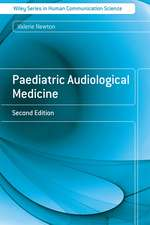Paediatric Audiological Medicine