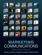 Marketing Communications: A Brand Narrative Approach