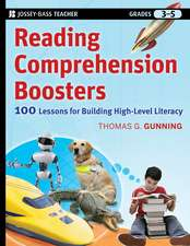 Reading Comprehension Boosters: 100 Lessons for Building Higher–Level Literacy, Grades 3–5