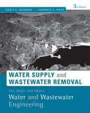 Fair, Geyer, and Okun′s, Water and Wastewater Engineering: Water Supply and Wastewater Removal