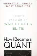 How I Became a Quant: Insights from 25 of Wall Street′s Elite