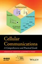 Cellular Communications: A Comprehensive and Practical Guide