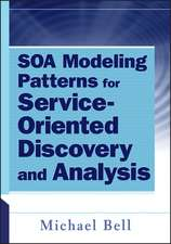SOA Modeling Patterns for Service–Oriented Discovery and Analysis