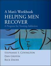 A Man′s Workbook: A Program for Treating Addiction