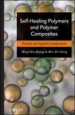 Self–Healing Polymers and Polymer Composites