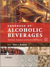 Handbook of Alcoholic Beverages: Technical, Analytical and Nutritional Aspects 2 Volume Set