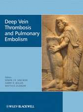 Deep Vein Thrombosis and Pulmonary Embolism