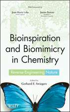 Bioinspiration and Biomimicry in Chemistry: Reverse–Engineering Nature