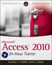 Access 2010 24–Hour Trainer