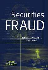 Securities Fraud: Detection, Prevention, and Control