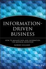 Information–Driven Business: How to Manage Data and Information for Maximum Advantage