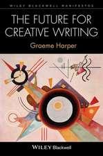 The Future for Creative Writing