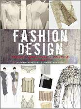 Fashion Design: Process, Innovation and Practice