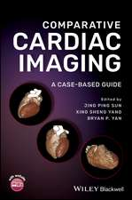 Comparative Cardiac Imaging: A Case–based Guide